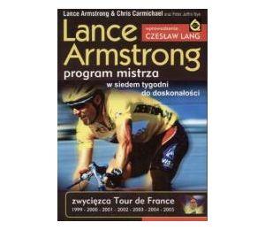 Lance Armstrong. Program mistrza
