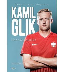 Kamil Glik. Liczy się charakter