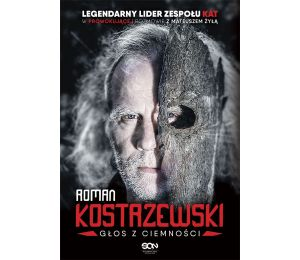 Roman Kostrzewski. Głos z ciemności