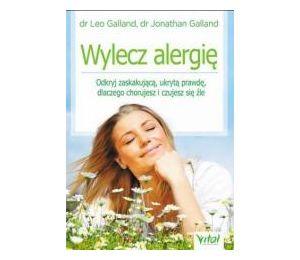 Wylecz alergię. Odkryj zaskakującą ukrytą prawdę..