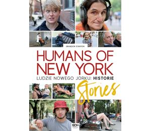 Humans of New York. Ludzie Nowego Jorku. Historie