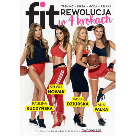 FitRewolucja. 12 kroków do bycia FIT