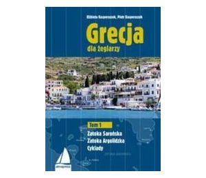 Grecja dla żeglarzy T.1 Zatoka Sarońska, Argolid