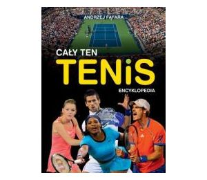 Encyklopedia. Cały ten tenis