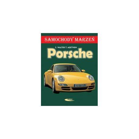 Porsche. Samochody marzeń