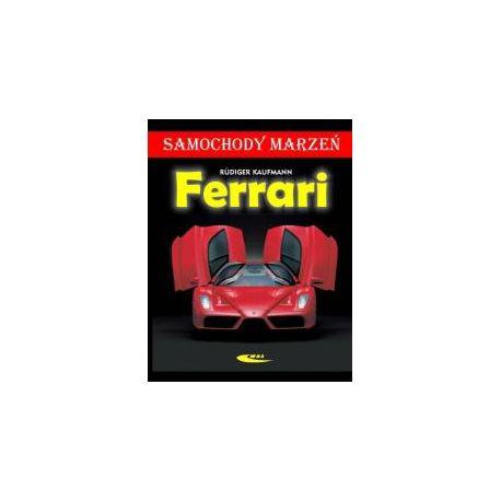Ferrari. Samochody marzeń