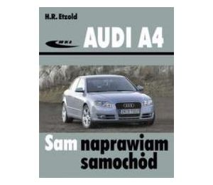 Audi A4 (typu B6/B7) modele 2000-2007