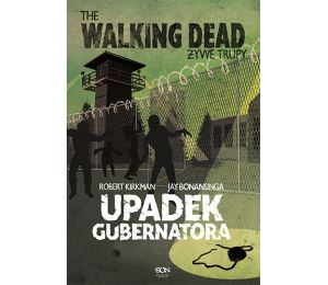 Żywe trupy. 3. The Walking Dead. Żywe Trupy. Upadek Gubernatora cz.1