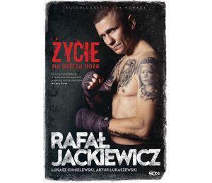 (E-book) Rafał Jackiewicz. Życie na ostrzu noża
