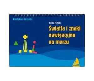 Światła i znaki nawigacyjne na morzu w.3