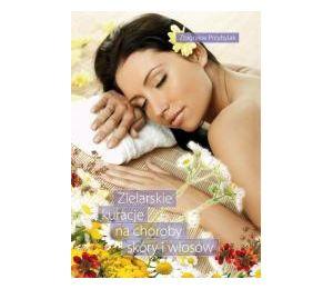 Zielarskie kuracje na choroby skóry i włosów