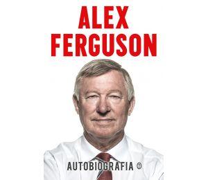 Alex Ferguson. Autobiografia
