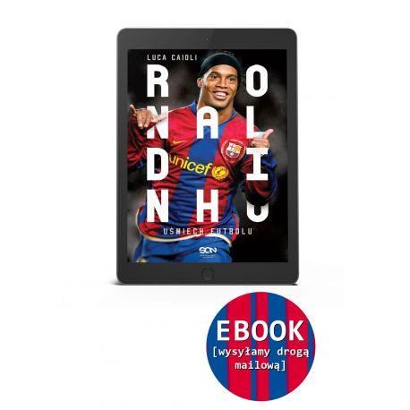 (EBOOK) Ronaldinho. Uśmiech futbolu