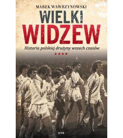 Książka sportowa w księgarni sportowej labotiga Wielki Widzew. Historia polskiej drużyny wszech czasów