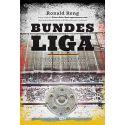 (ebook) Bundesliga. Niezwykła opowieść o niemieckim futbolu