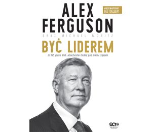(ebook) Alex Ferguson. Być liderem