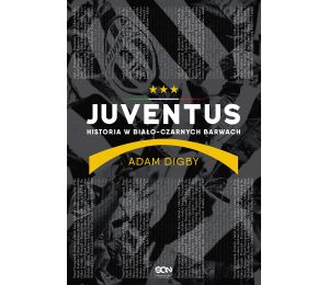 (ebook) Juventus. Historia w biało-czarnych barwach