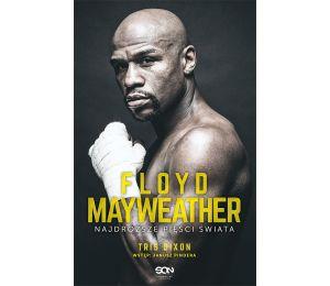 (ebook) Floyd Mayweather. Najdroższe pięści świata