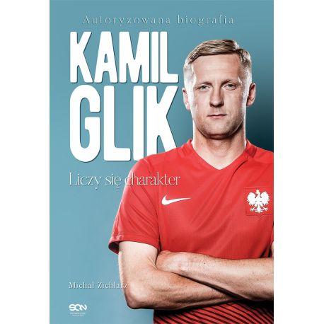 (ebook) Kamil Glik. Liczy się charakter