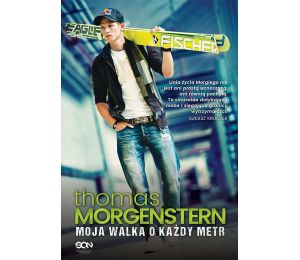 (ebook) Thomas Morgenstern. Moja walka o każdy metr