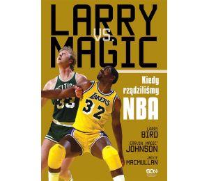 (ebook) Larry vs Magic. Kiedy rządziliśmy NBA