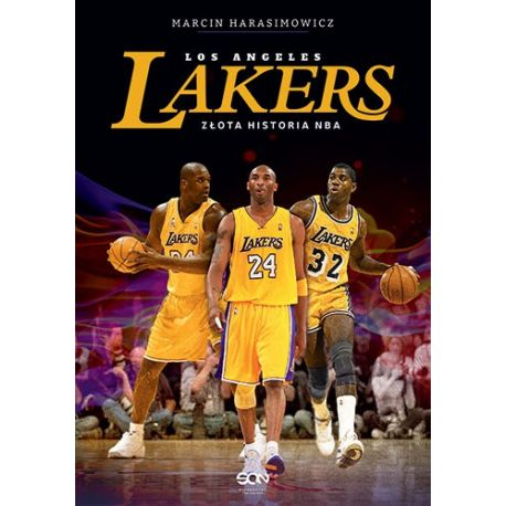 (ebook) Los Angeles Lakers. Złota historia NBA