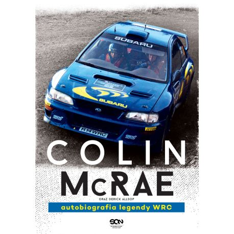 (ebook) Colin McRae. Autobiografia legendy WRC