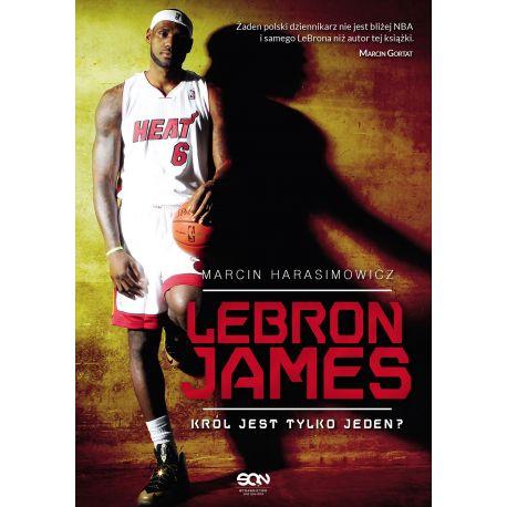 (ebook) LeBron James. Król jest tylko jeden?