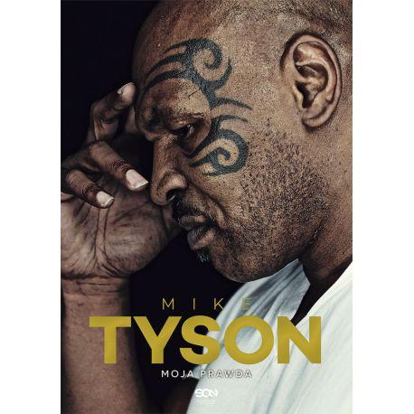 (ebook) Mike Tyson. Moja prawda