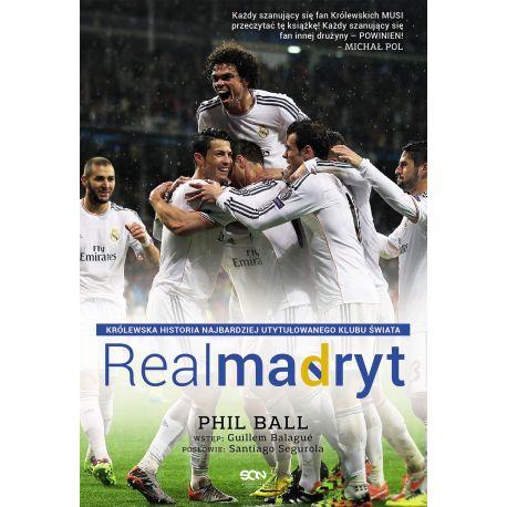 (ebook) Real Madryt. Królewska historia najbardziej utytułowanego klubu świata