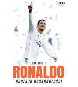 Ronaldo. Obsesja doskonałości (wyd. 3)