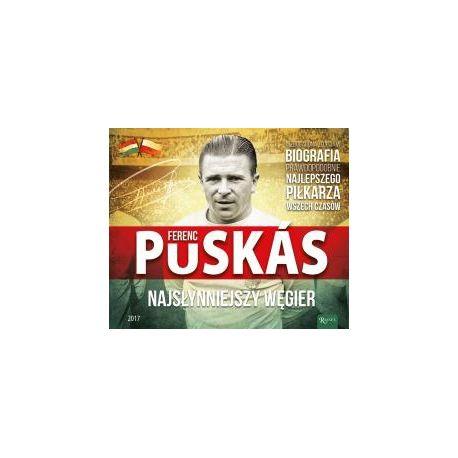 Ferenc Puskas najsłynniejszy Węgier