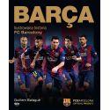 BARCA. Ilustrowana historia FC Barcelony. Wydanie I