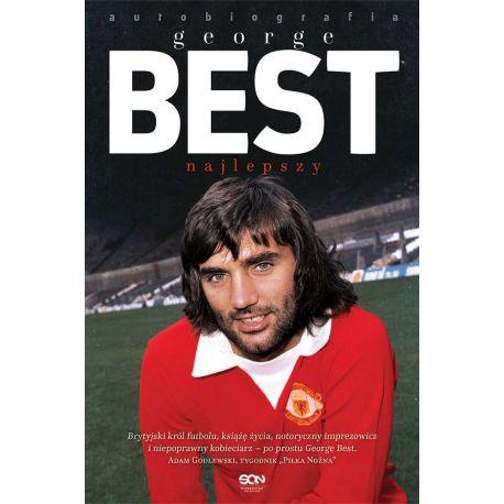 Książka sportowa o piłce nożnej George Best. Najlepszy. Autobiografia
