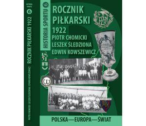 Rocznik Piłkarski 1922 Polska-Europa-Świat