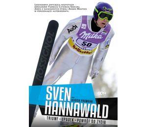 (z autografem) Sven Hannawald. Triumf. Upadek. Powrót do życia