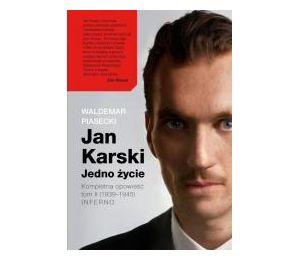Jan Karski. Jedno życie T.2 Kompletna opowieść