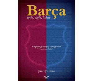 Barça. Życie, pasja, ludzie (wyd. 2)