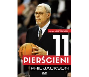 Phil Jackson. 11 pierścieni (wyd.1)