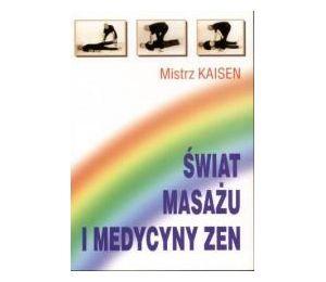 Świat masażu i medycyny zen
