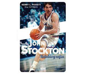 Okładka książki John Stockton. Autobiografia dostępnej w księgarni sportowej Labotiga.pl