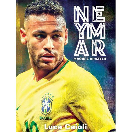 Neymar. Magik z Brazylii
