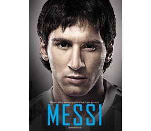 (książka powystawowa) Messi. Chłopiec, który zawsze się spóźniał (a dziś jest pierwszy)