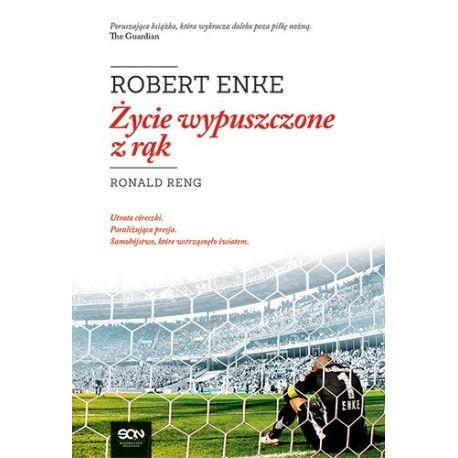 Zdjęcie książki sportowej Robert Enke. Życie wypuszczone z rąk
